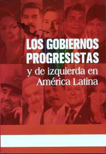 Antologia: Los Gobiernos progresistas y de izquierda en America latina