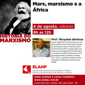 Marx, marxismo e a África, com o professor Muryatan Barbosa