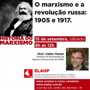 O marxismo e a revolução russa: 1905 e 1917. Prof. Valter Pomar.