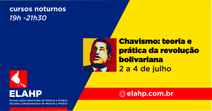 Chavismo: teoria e prática da revolução bolivariana