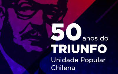 50 anos do triunfo da Unidade Popular Chilena